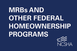 MRBs and Other Federal Homeownership Programs