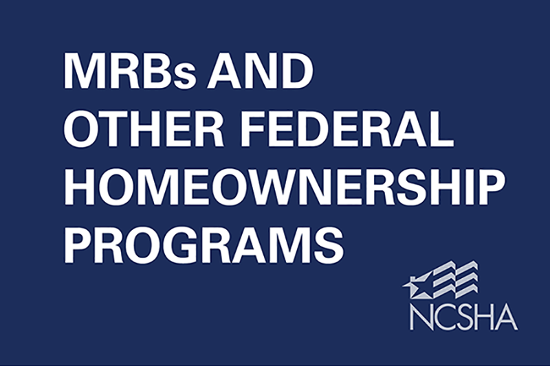 MRBS and Other Federal Homeownership Programs Reference Guide