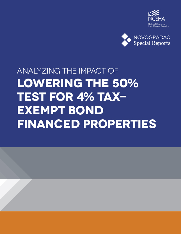 NCSHA-Commissioned Novogradac Report: Analyzing the Impact of Lowering the 50% Test for 4% Tax-Exempt Bond-Financed Properties